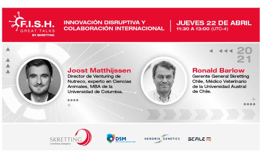 Industria acuícola FISH Great Talks | Innovación disruptiva y colaboración internacional