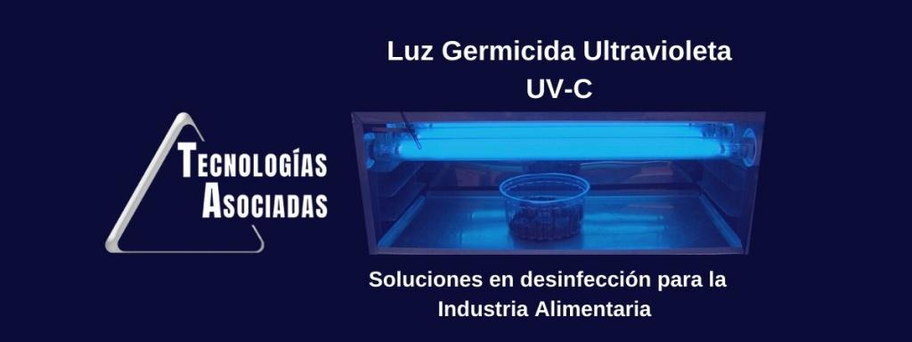 Soluciones Luz Ultravioleta Germicida UV-C en superficie para la industria alimentaria y envasado